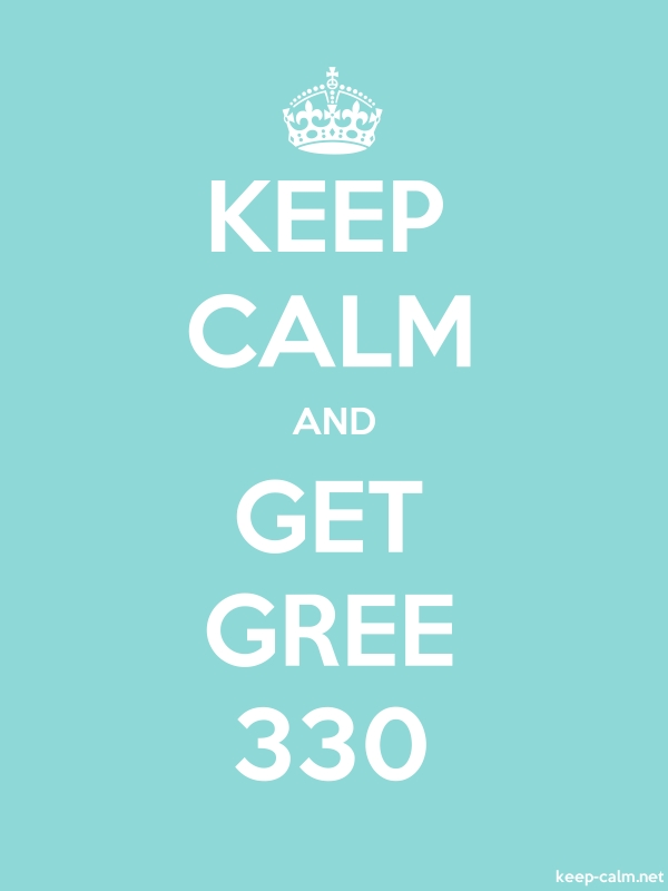 KEEP CALM AND GET GREE 330 - white/lightblue - Default (600x800)