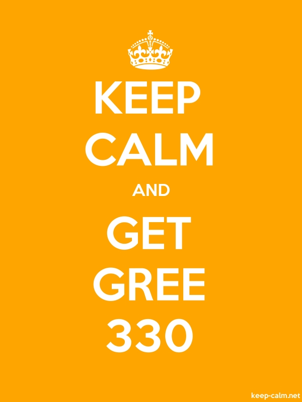 KEEP CALM AND GET GREE 330 - white/orange - Default (600x800)