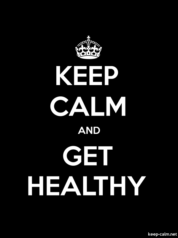 KEEP CALM AND GET HEALTHY - white/black - Default (600x800)
