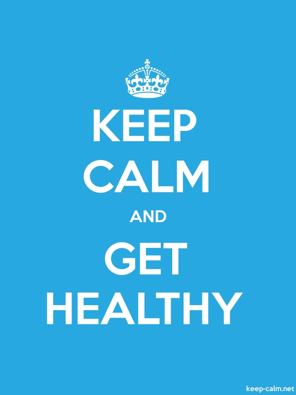 KEEP CALM AND GET HEALTHY - white/blue - Default (600x800)