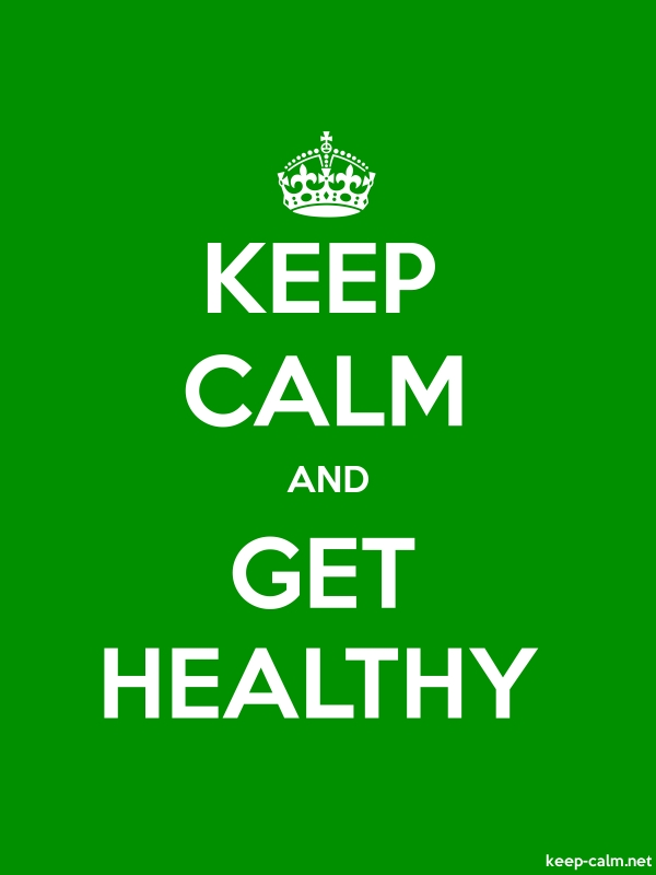 KEEP CALM AND GET HEALTHY - white/green - Default (600x800)