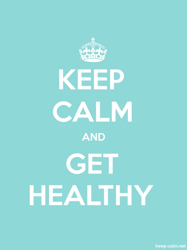 KEEP CALM AND GET HEALTHY - white/lightblue - Default (600x800)