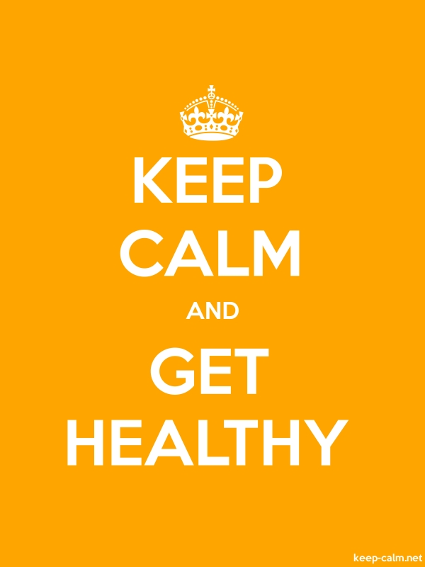 KEEP CALM AND GET HEALTHY - white/orange - Default (600x800)