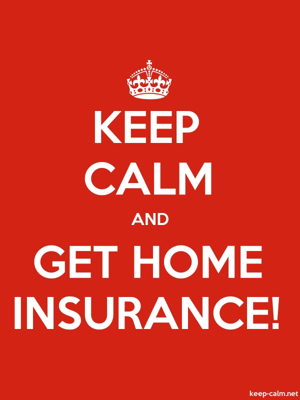 KEEP CALM AND GET HOME INSURANCE! - white/red - Default (600x800)