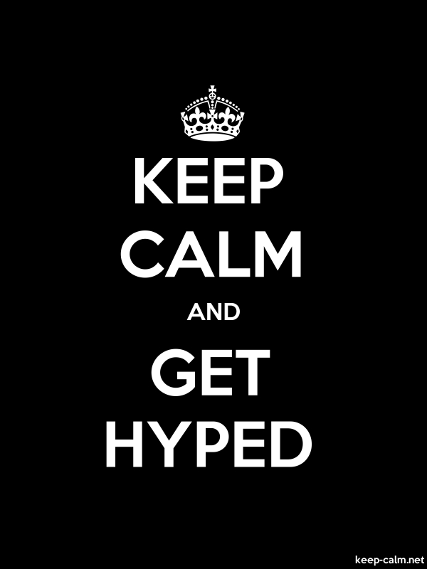 KEEP CALM AND GET HYPED - white/black - Default (600x800)
