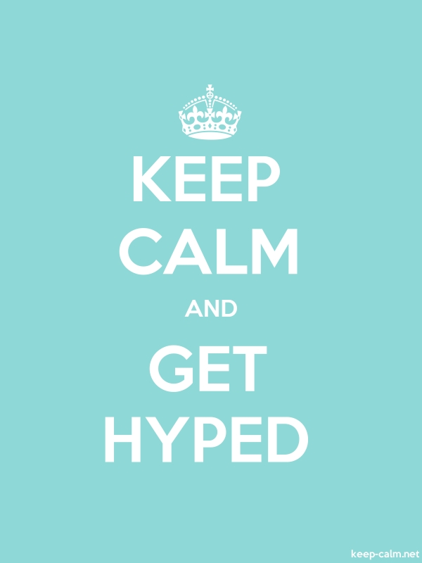 KEEP CALM AND GET HYPED - white/lightblue - Default (600x800)
