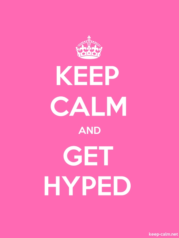 KEEP CALM AND GET HYPED - white/pink - Default (600x800)