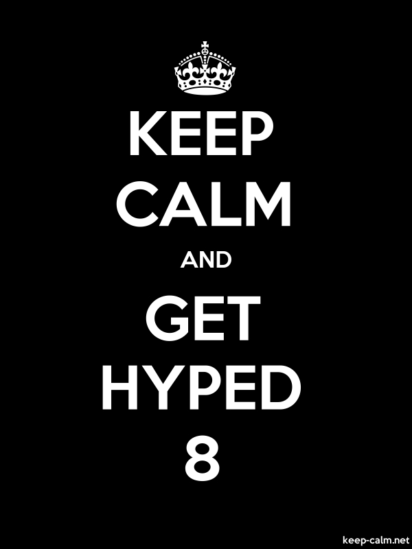 KEEP CALM AND GET HYPED 8 - white/black - Default (600x800)