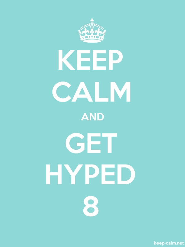 KEEP CALM AND GET HYPED 8 - white/lightblue - Default (600x800)