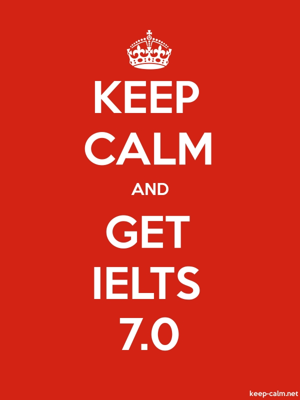 KEEP CALM AND GET IELTS 7.0 - white/red - Default (600x800)