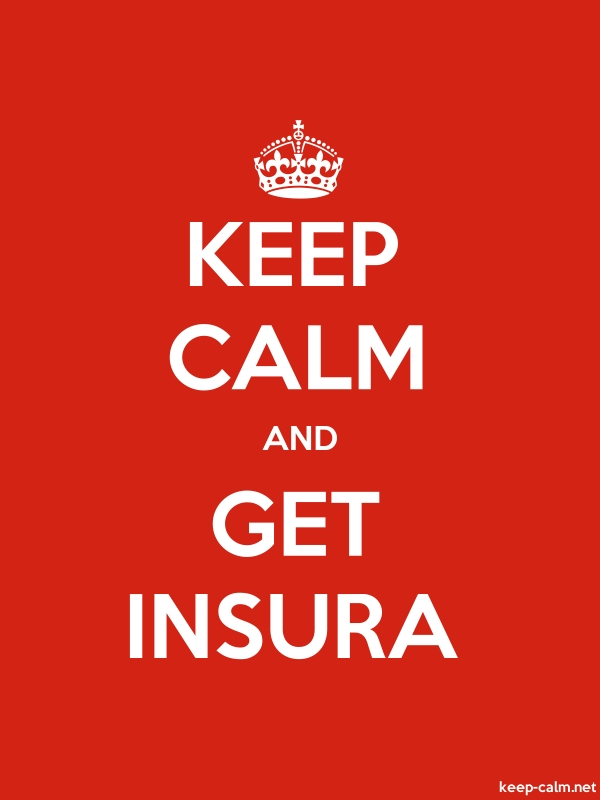 KEEP CALM AND GET INSURA - white/red - Default (600x800)