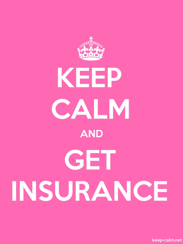 KEEP CALM AND GET INSURANCE - white/pink - Default (600x800)