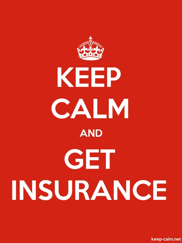 KEEP CALM AND GET INSURANCE - white/red - Default (600x800)