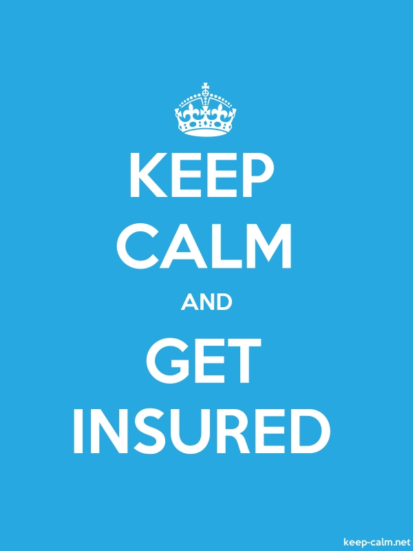 KEEP CALM AND GET INSURED - white/blue - Default (600x800)