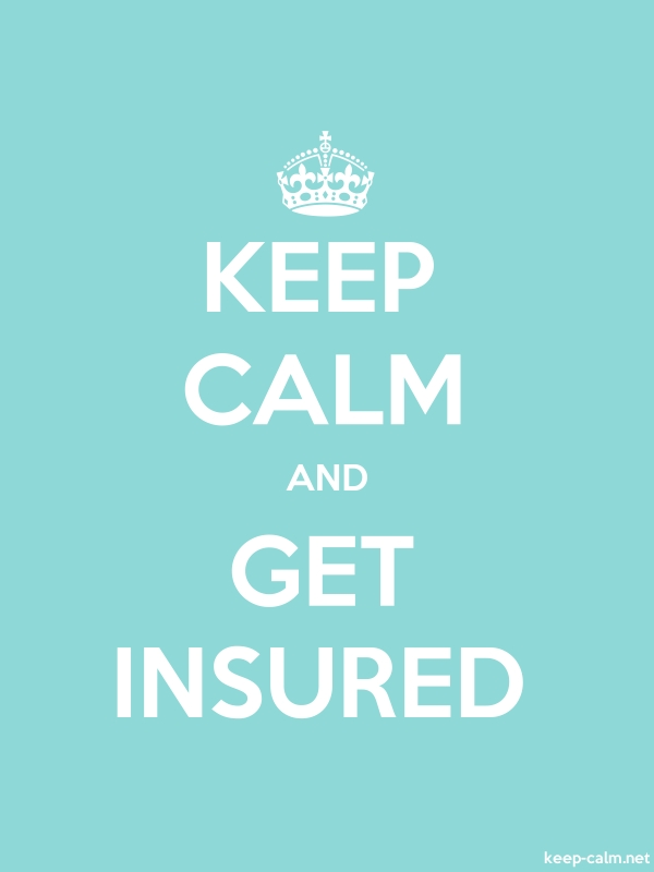 KEEP CALM AND GET INSURED - white/lightblue - Default (600x800)