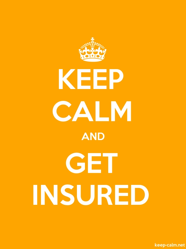 KEEP CALM AND GET INSURED - white/orange - Default (600x800)