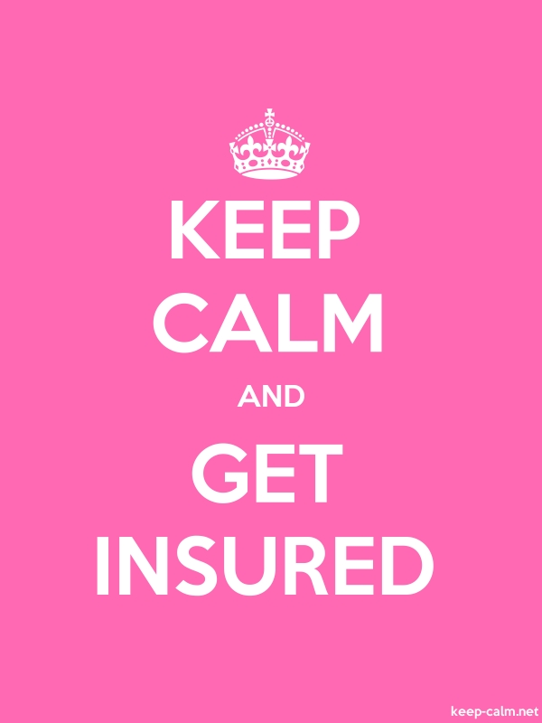 KEEP CALM AND GET INSURED - white/pink - Default (600x800)