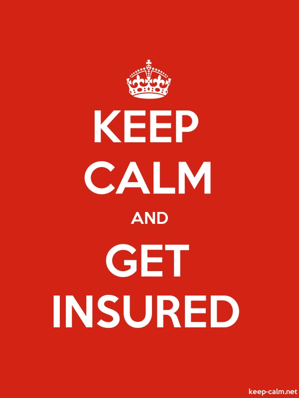 KEEP CALM AND GET INSURED - white/red - Default (600x800)