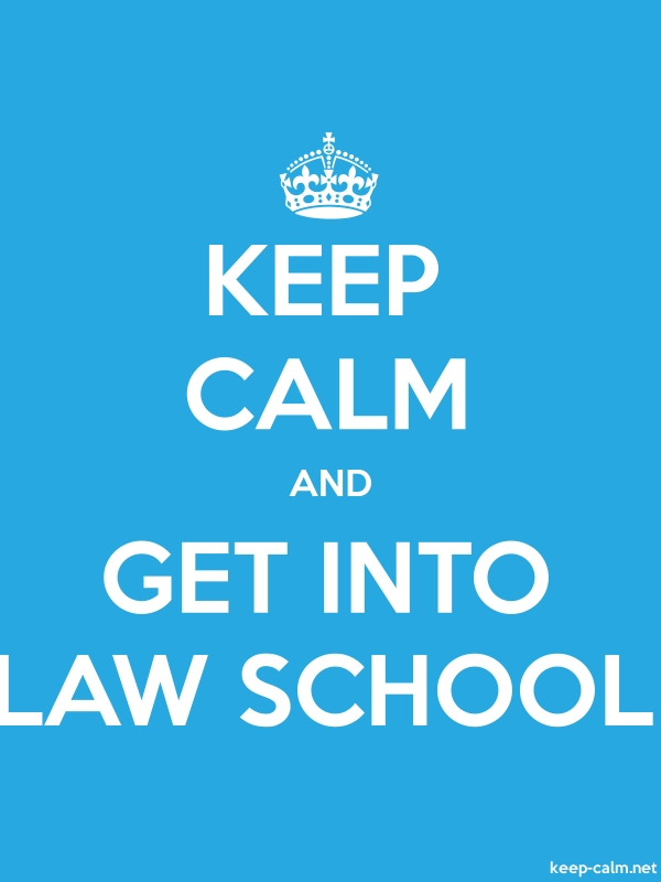 KEEP CALM AND GET INTO LAW SCHOOL - white/blue - Default (600x800)