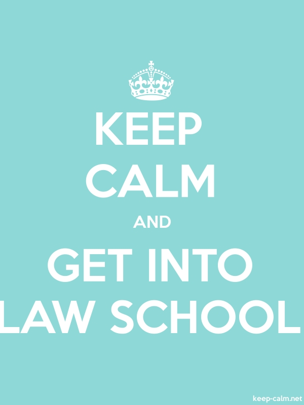 KEEP CALM AND GET INTO LAW SCHOOL - white/lightblue - Default (600x800)
