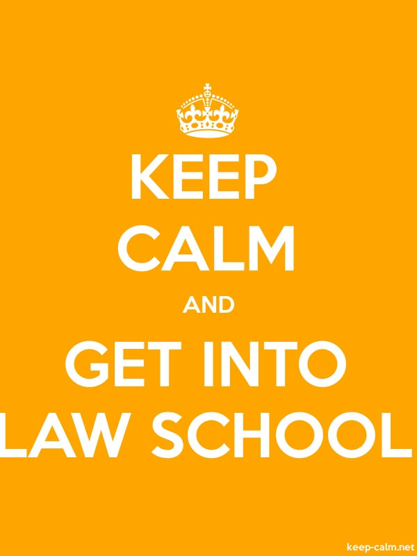 KEEP CALM AND GET INTO LAW SCHOOL - white/orange - Default (600x800)