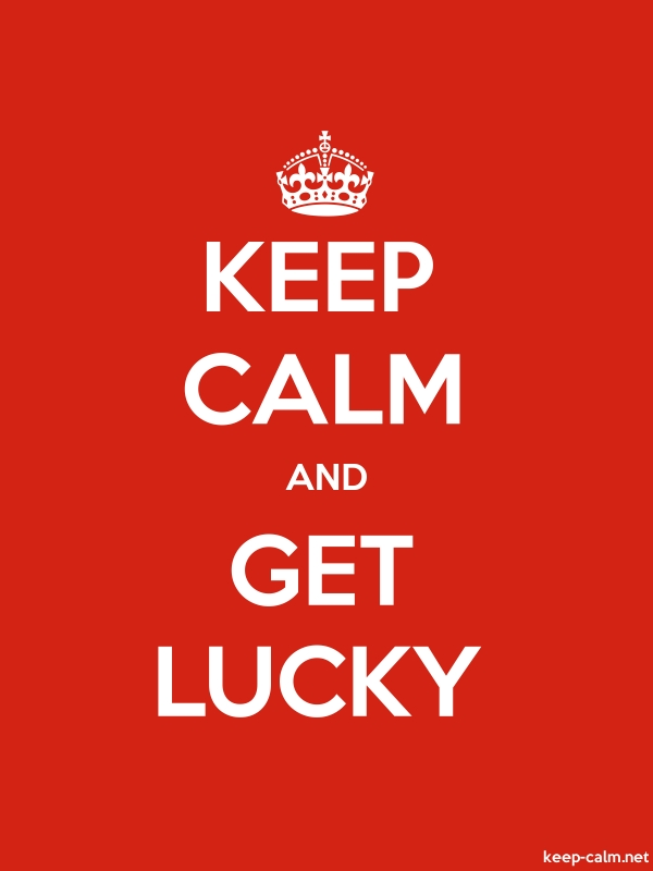 KEEP CALM AND GET LUCKY - white/red - Default (600x800)