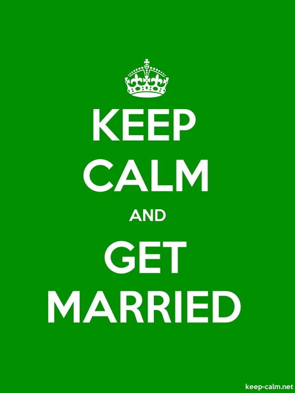 KEEP CALM AND GET MARRIED - white/green - Default (600x800)