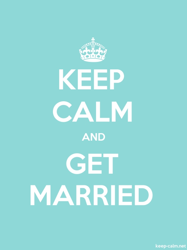 KEEP CALM AND GET MARRIED - white/lightblue - Default (600x800)