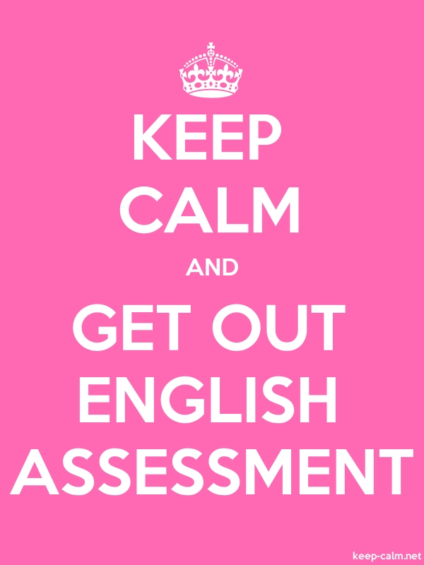KEEP CALM AND GET OUT ENGLISH ASSESSMENT - white/pink - Default (600x800)