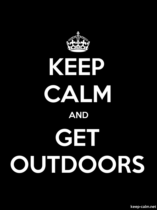 KEEP CALM AND GET OUTDOORS - white/black - Default (600x800)
