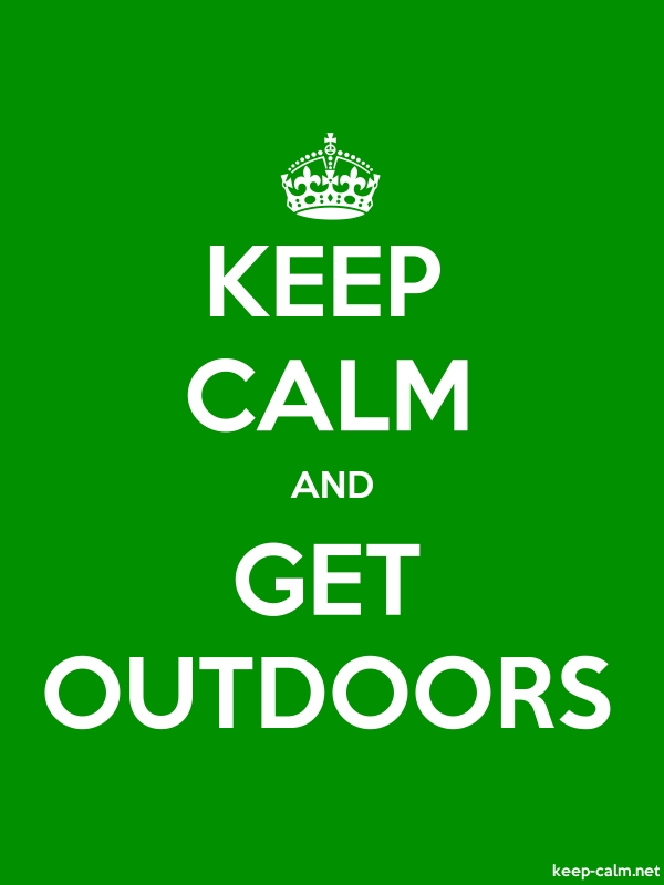 KEEP CALM AND GET OUTDOORS - white/green - Default (600x800)