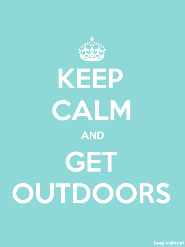 KEEP CALM AND GET OUTDOORS - white/lightblue - Default (600x800)
