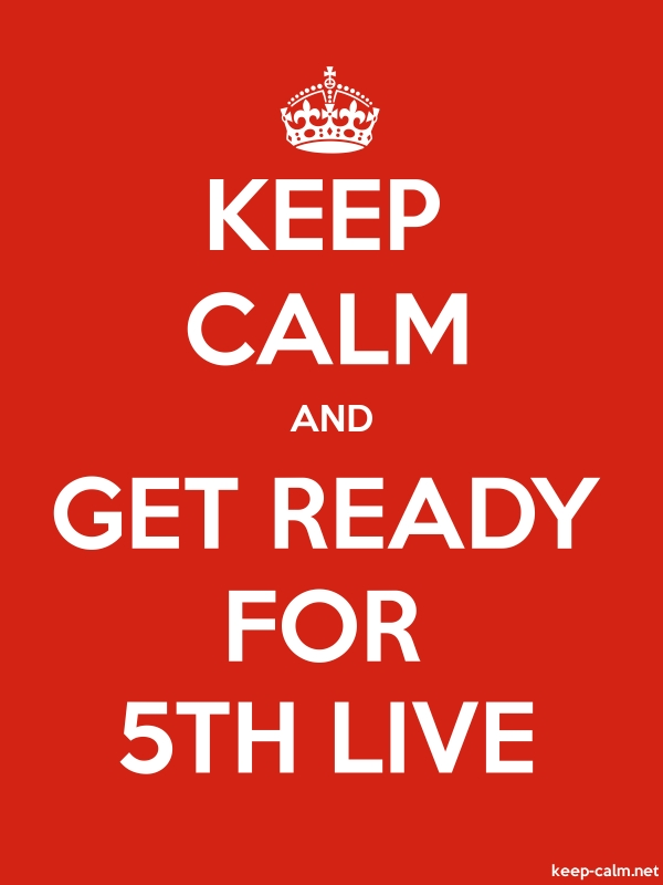 KEEP CALM AND GET READY FOR 5TH LIVE - white/red - Default (600x800)