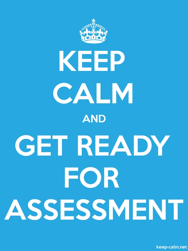 KEEP CALM AND GET READY FOR ASSESSMENT - white/blue - Default (600x800)