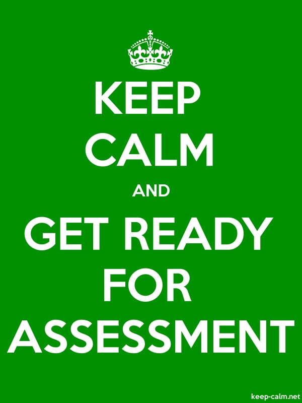 KEEP CALM AND GET READY FOR ASSESSMENT - white/green - Default (600x800)