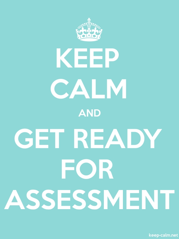 KEEP CALM AND GET READY FOR ASSESSMENT - white/lightblue - Default (600x800)