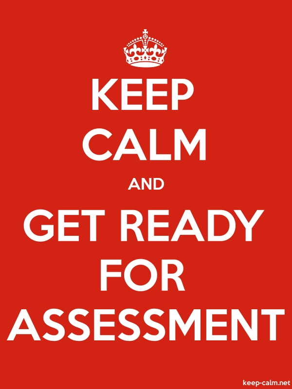 KEEP CALM AND GET READY FOR ASSESSMENT - white/red - Default (600x800)