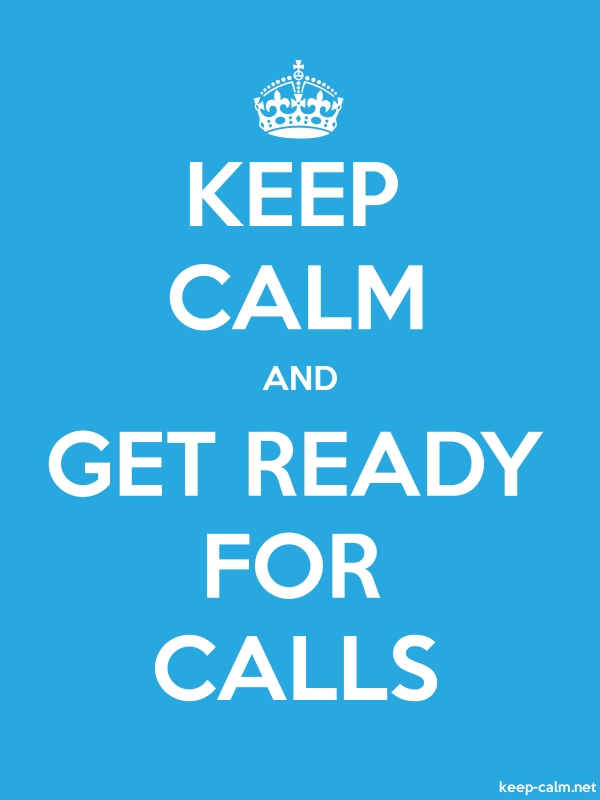 KEEP CALM AND GET READY FOR CALLS - white/blue - Default (600x800)