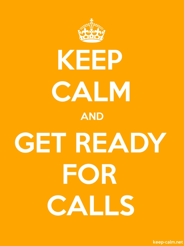 KEEP CALM AND GET READY FOR CALLS - white/orange - Default (600x800)