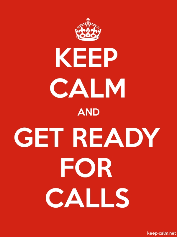 KEEP CALM AND GET READY FOR CALLS - white/red - Default (600x800)