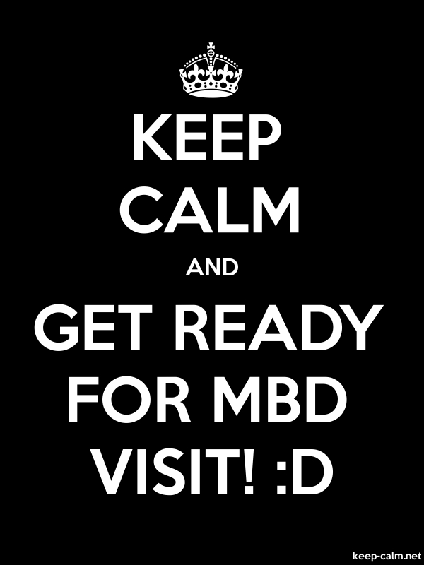 KEEP CALM AND GET READY FOR MBD VISIT! :D - white/black - Default (600x800)