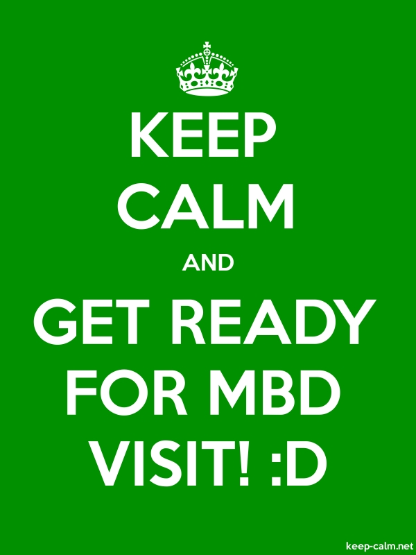 KEEP CALM AND GET READY FOR MBD VISIT! :D - white/green - Default (600x800)
