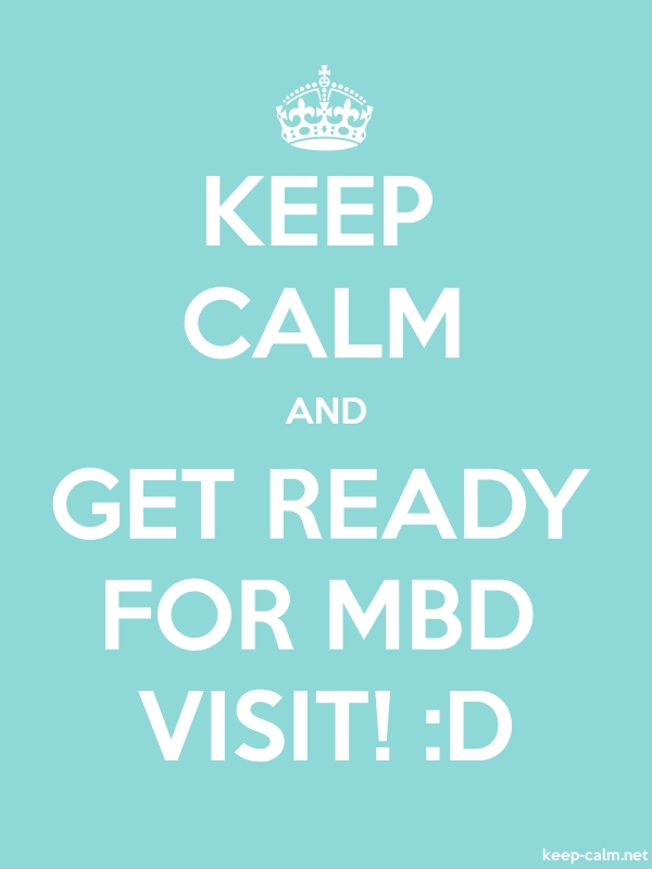 KEEP CALM AND GET READY FOR MBD VISIT! :D - white/lightblue - Default (600x800)
