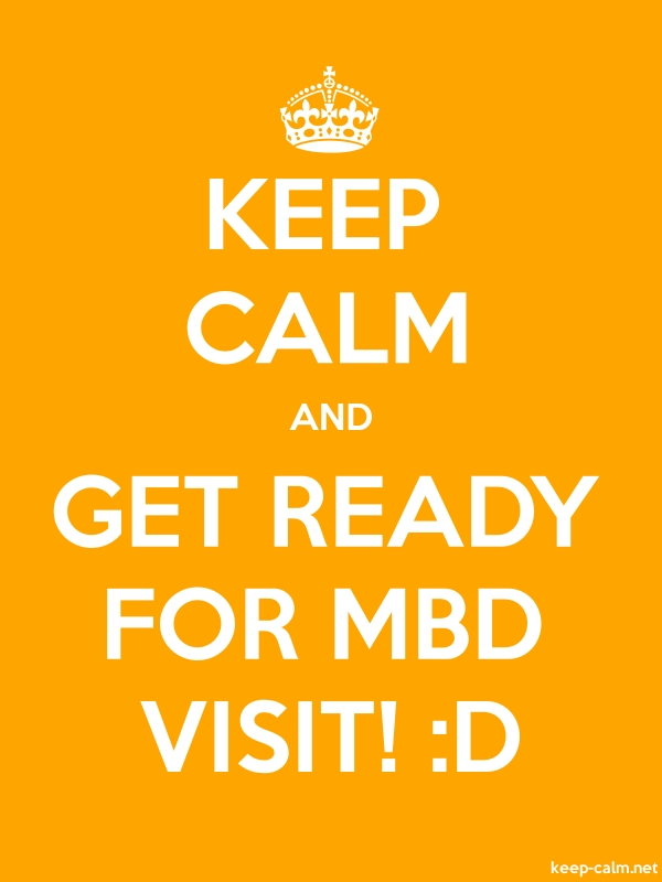 KEEP CALM AND GET READY FOR MBD VISIT! :D - white/orange - Default (600x800)
