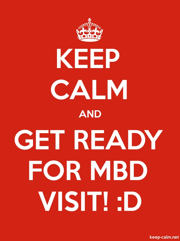 KEEP CALM AND GET READY FOR MBD VISIT! :D - white/red - Default (600x800)