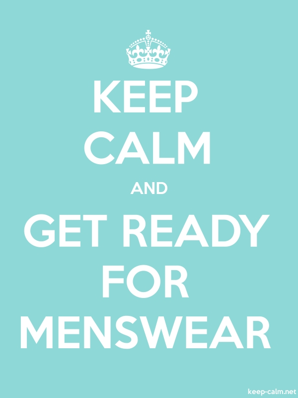 KEEP CALM AND GET READY FOR MENSWEAR - white/lightblue - Default (600x800)