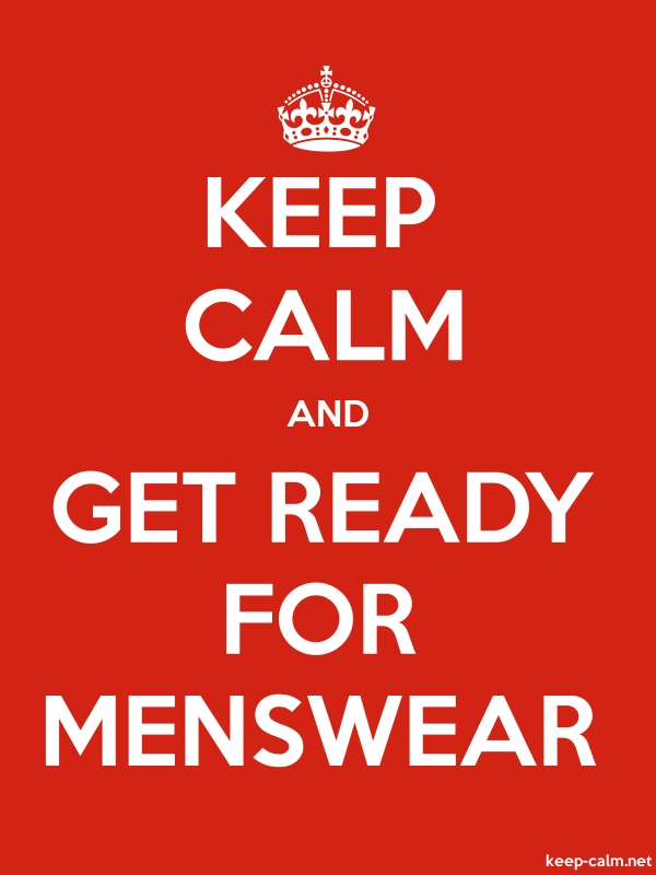 KEEP CALM AND GET READY FOR MENSWEAR - white/red - Default (600x800)