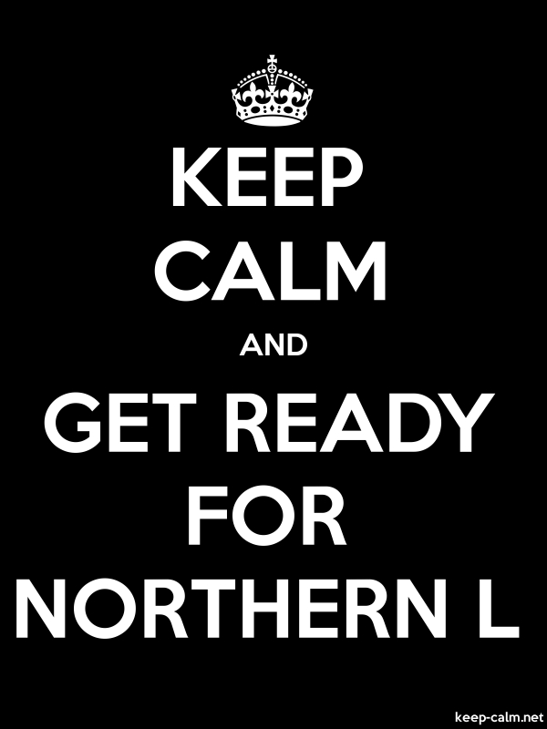 KEEP CALM AND GET READY FOR NORTHERN L - white/black - Default (600x800)