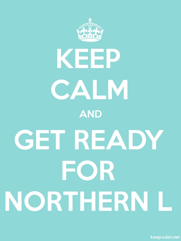 KEEP CALM AND GET READY FOR NORTHERN L - white/lightblue - Default (600x800)