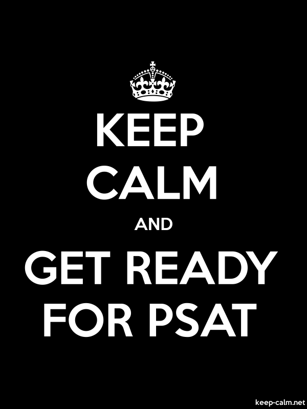 KEEP CALM AND GET READY FOR PSAT - white/black - Default (600x800)
